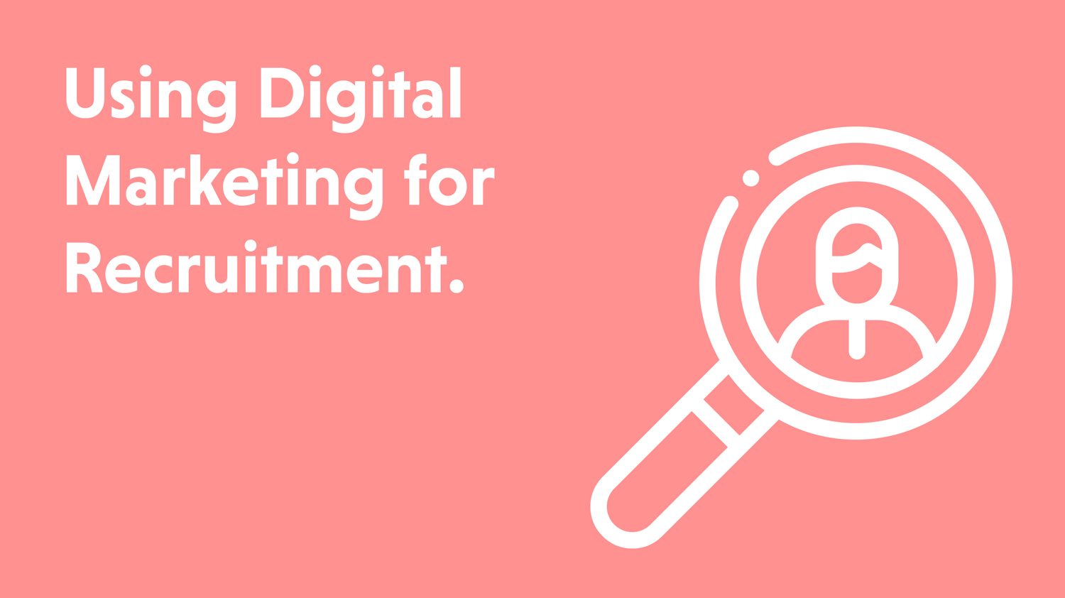Blog cover artwork showing the title Using Digital Marketing for Recruitment