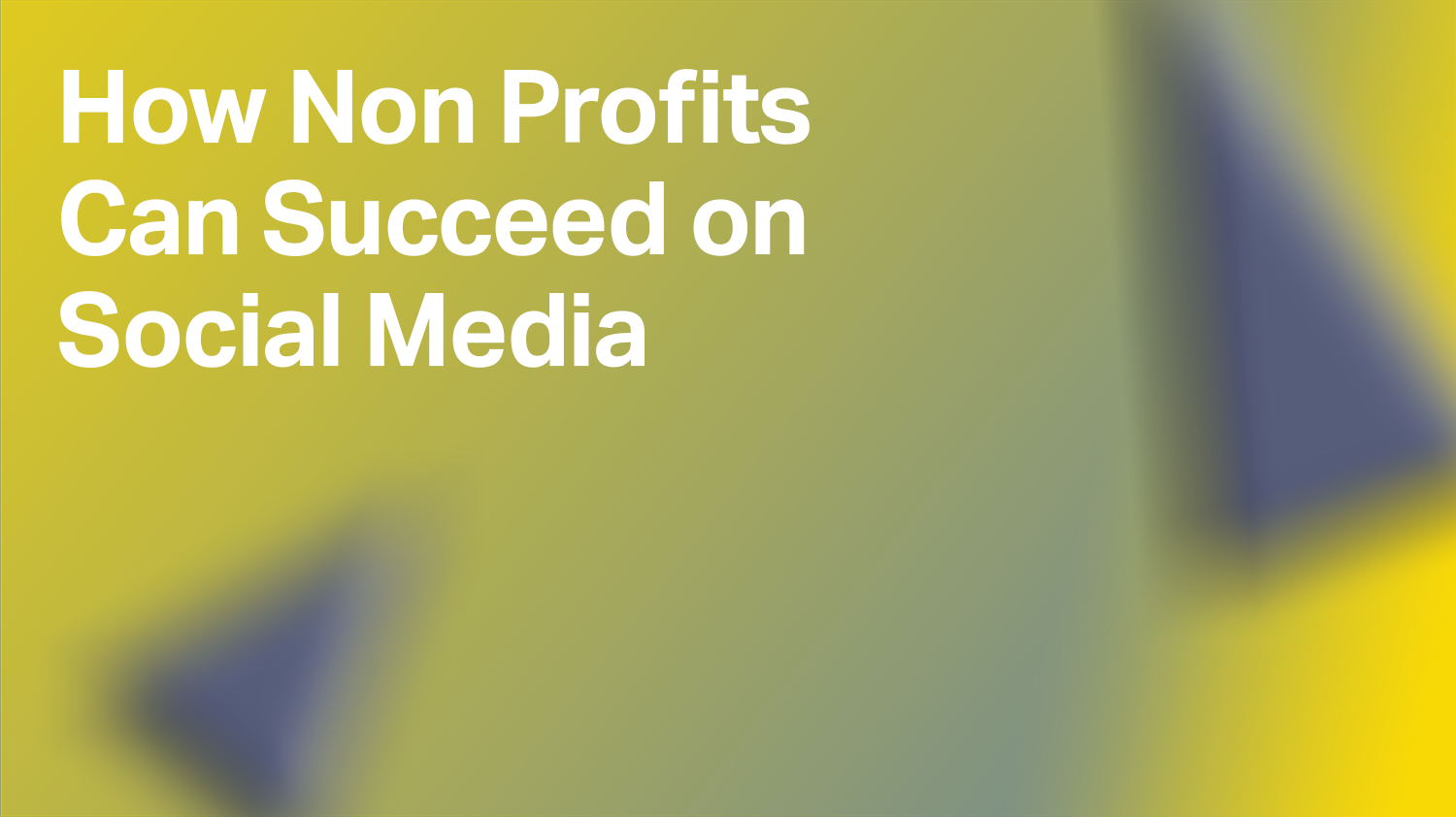 How Non Profits Can Succeed on Social Media